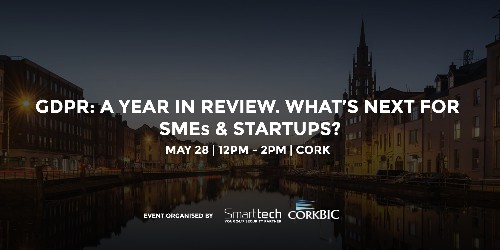 What Startups & SMEs need to know to be GDPR compliant